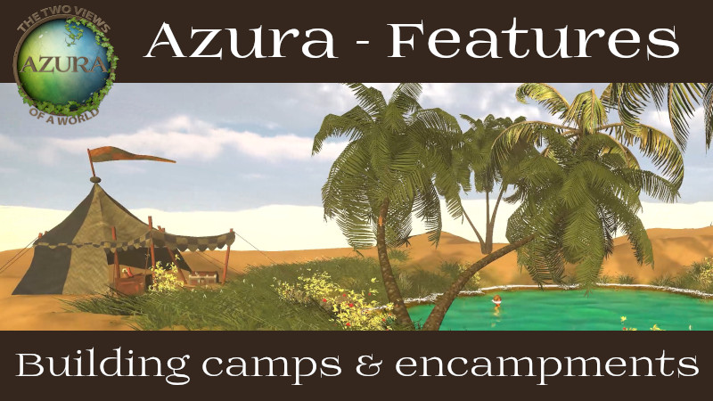 Game mechanics: Building camps and encampments