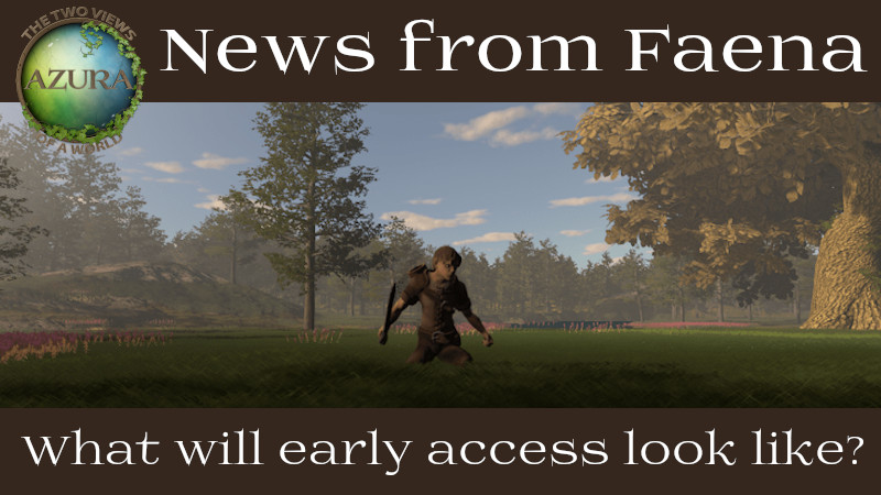 What will early access look like?