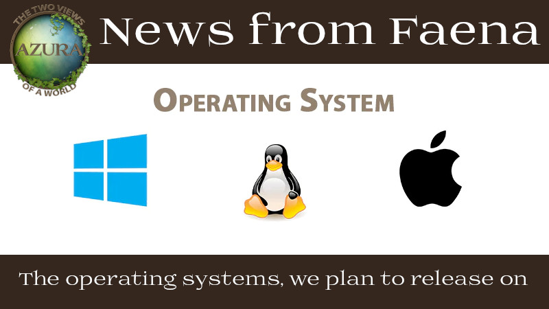 The operating systems, we plan to release on
