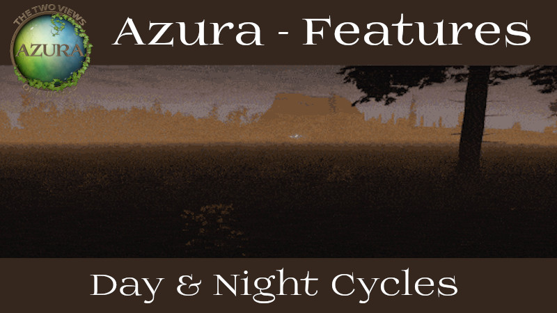 Game mechanics: Day & Night Cycles